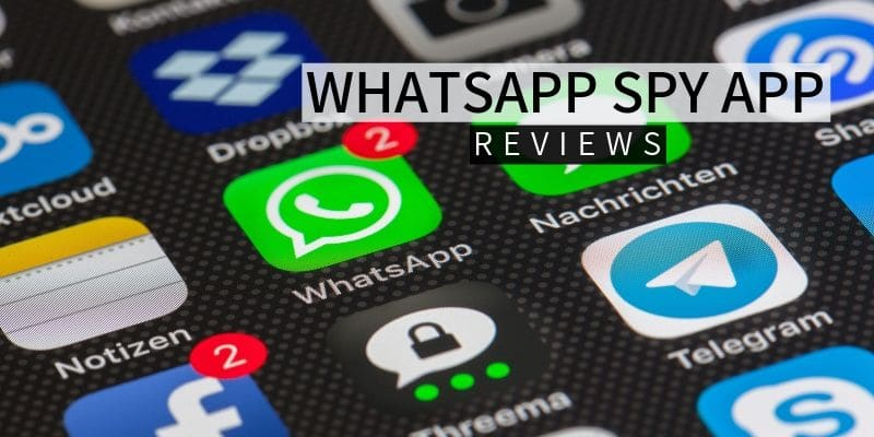 WhatsApp Spy Apps Review
